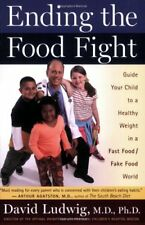 Ending the Food Fight: Guide Your Child to a Healt