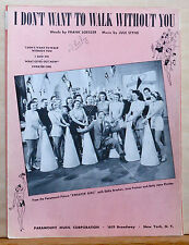 "I Don't Want To Walk Without You - 1941 Sheet Music - movie ""Sweater Girl' photo"