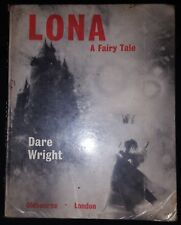 LONA A FAIRY TALE by DARE WRIGHT-OLDBOURNE-H/B-£3.25 UK POST