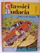 Classici Audacia Sfida a Ric Roland n.27 Febbraio 1966 Mondadori editore.