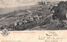 VOLTERRA: Fortezza veduta dal sobborgo di S. Lazzaro