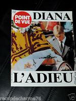 """SEPTEMBRE 1997 POINT DE VUE SPECIAL DIANA """" L ADIEU"""