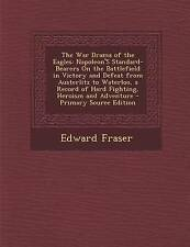 The War Drama of the Eagles: Napoleon's Standard-Bearers on the Battlefield in V