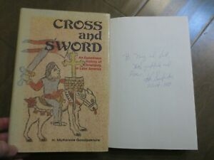 Cross & Sword SIGNED An Eyewitness History of Christianity in Latin America