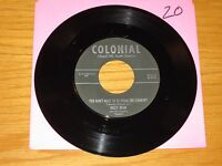 """COUNTRY 45 RPM - DIZZY DEAN - COLONIAL 2118/9 - """"YOU DON'T HAVE TO BE FROM..."""""""
