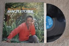 Sam Fletcher Look Of Love Sound Of Soul Vault 116 Record lp VG++