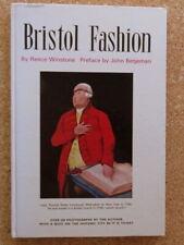 Bristol Fashion: Reece Winstone. 1968. Hardback..