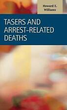 NEW Tasers and Arrest-related Deaths (Criminal Justice: Recent Scholarship)