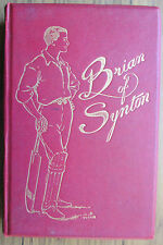 BRIAN OF SYNTON, A TALE FOR BOYS.1920, SIGNED.HARDBACK