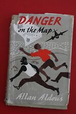 *VINTAGE 1ST ED.* DANGER ON THE MAP Allan Aldous - Children's Novel (HC/DJ 1947)