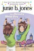 Junie B. Jones Is a Beauty Shop Guy [Junie B. Jones, No. 11] , Park, Barbara