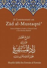 A Commentary on Zad Al Mustaqni: Classical Guide to the Hanbali Madhab (HB)