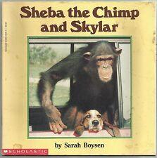 1991 Sheba The Chimp And Skylar Sarah Boysen Paperback Book Monkeys Primates
