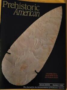 PREHISTORIC AMERICAN, Vol XXXVIII, # 4, 2004, Indian Artifact Collecting Arrows