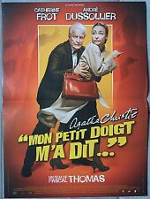Affiche MON PETIT DOIGT M'A DIT André Dussollier CATHERINE FROT 40x60cm *