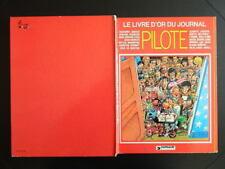 Pilote - Le livre d'or du journal Pilote - collectif - EO