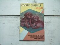 Vtg 1955 Cocker Spaniels as Pets By Madeline Miller Care of Dogs Guide Book How