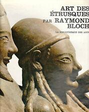 R. Bloch - ART DES ETRUSQUES - Bibliotheque des Arts - 1965