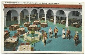 Vintage Postcard 1933 Tijuana, Mexico Agua Caliente Casino Patio & Entertainers