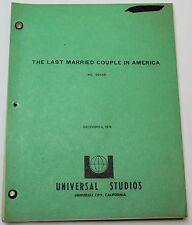 The Last Married Couple in America * 1978 Original Movie Script Screenplay