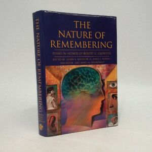 The Nature of Remembering: Essays in Honor of Robert G. Crowder-Roediger-2001-..