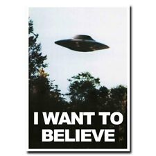 X-files I Want To Believe UFO 24x16inch Movie Silk Poster Cool Gifts Wall Decals