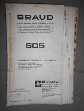 BRAUD 605 : catalogue de pièces