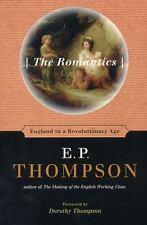The Romantics: England in a Revolutionary Age Thompson, E. P. Paperback