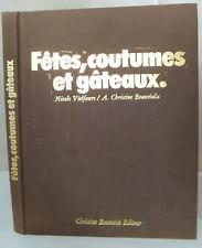 FETES COUTUMES et GATEAUX Vielfaure/Beauviala Ed. Bonneton
