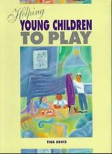 Helping Young Children To Play-Tina Bruce