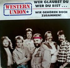 """7"""" 1987 VG++! WESTERN UNION : Wer glaubst Du wer Du bist"""