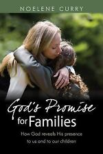 God's Promise For Families: How God Reveals His Presence to Us and to Our Childr