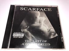 CD: SCARFACE - The Last Of A Dying Breed (2000 RapALot Records) Texas Rap G-Funk