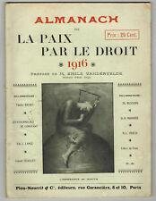 1916 - Almanach de la Paix par le Droit - Edit//Plon