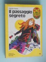 Keene - Il Passaggio Segreto / Il Giallo Dei Ragazzi Mondadori
