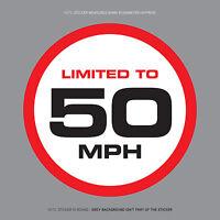SKU1114 - LIMITED TO 50 MPH Vehicle Speed Restriction Sticker Vinyl Car Van 80mm