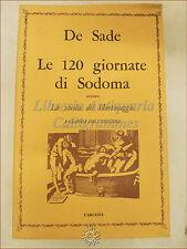 LIBERTINI EROTICA - De Sade, LE 120 GIORNATE DI SODOMA 1968 TIRATURA LIMITATA