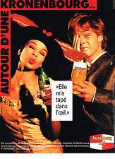"""PUBLICITE ADVERTISING 114  1988   KRONENBOURG bière """"elle m'a tapé dans l'oeil"""""""