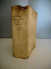 Histoire universelle.Horace Turcelin.Torsellini.Turselli.1647.Edition originale.