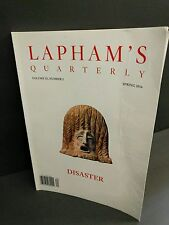 Lapham's Quarterly : Disaster, Spring 2016, Volume IX, Number 2 Book Magazine