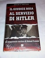 Il giudice boia al servizio di Hitler - di Helmut Ortner - Zambon, 2011