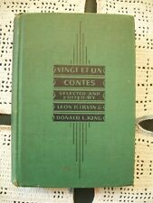 Vingt Et Un Contes (Leon P. Irvin & Donald L. King, 1934 Hardcover) French