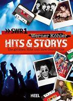 Hits & Storys Die größten Hits und ihre Geschichten Songs Bands Geschichte Buch