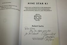 (Signed) Nine Star Ki : Feng Shui Astrology for Deepening Self-Knowledge and E