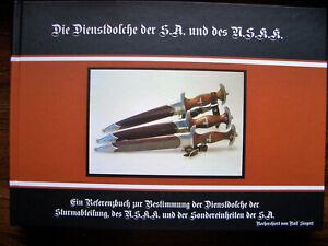 Die Dienstdolche der S.A. und des N.S.K.K. Ralf Siegert 2.Auflage