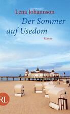 Der Sommer auf Usedom von Lena Johannson (2013, Gebundene Ausgabe)