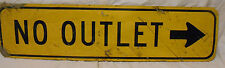 VINTAGE USED STREET SIGN NO OUTLET WITH ARROW YELLOW BLACK LETTERS  AL 9 X 36