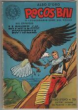 PECOS BILL albo d'oro N.221 XIX episodio LA FONTE DELLA GIOVINEZZA 1950