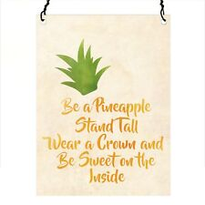 Be A Pineapple Inspirational Retro Vintage Wall Metal Sign Plaque 7.5x10cm