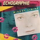 """45 TOURS / 7"""" SINGLE--MICHEL LIGIER--ECHOGRAPHIE / JE T'AIME JE T'AIME ENCORE-87"""